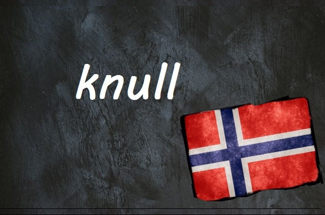 Norwegian word of the day: knull